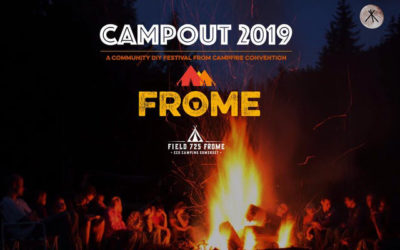 Last Ten Early Bird Tickets Available for Campout 2019
